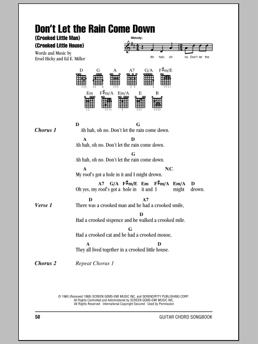 Don't Let The Rain Come Down (Crooked Little Man) (Crooked Little House) sheet music for guitar solo (chords, lyrics, melody) by Ersel Hicky