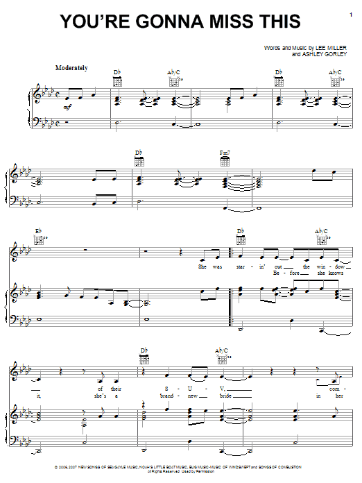 You're Gonna Miss This sheet music for voice, piano or guitar by Lee Thomas Miller