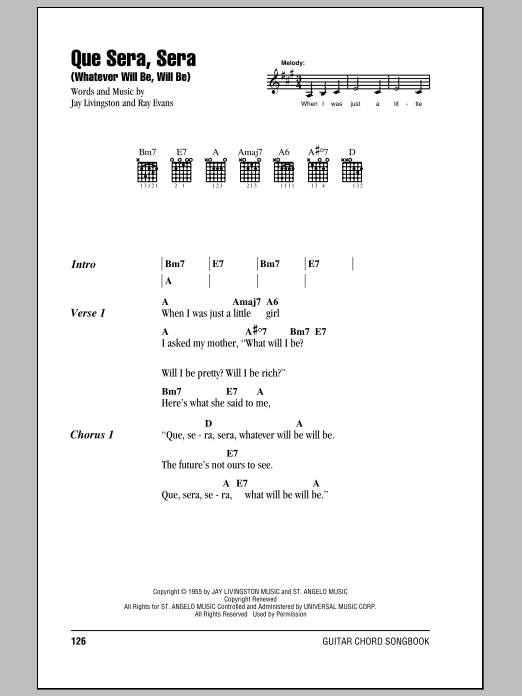 Que Sera, Sera (Whatever Will Be, Will Be) sheet music for guitar solo (chords, lyrics, melody) by Ray Evans