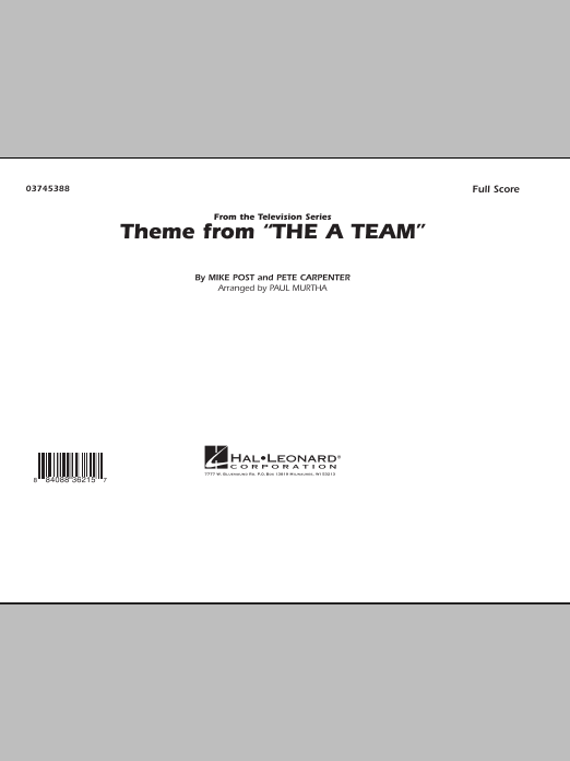 Theme from The A-Team (COMPLETE) sheet music for marching band by Paul Murtha