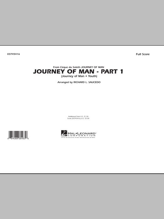 Journey of Man - Part 1 (Journey of Man: Youth) (COMPLETE) sheet music for marching band by Richard L. Saucedo