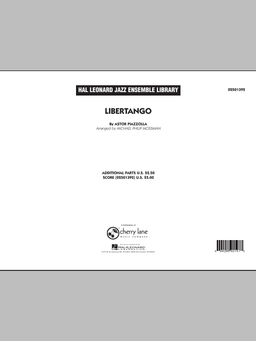 Libertango (COMPLETE) sheet music for jazz band by Michael Philip Mossman