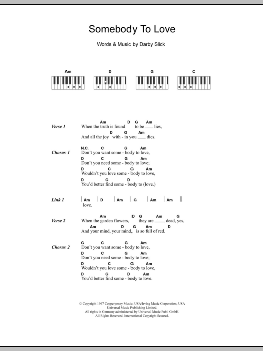 Somebody To Love sheet music for piano solo (chords, lyrics, melody) by Darby Slick