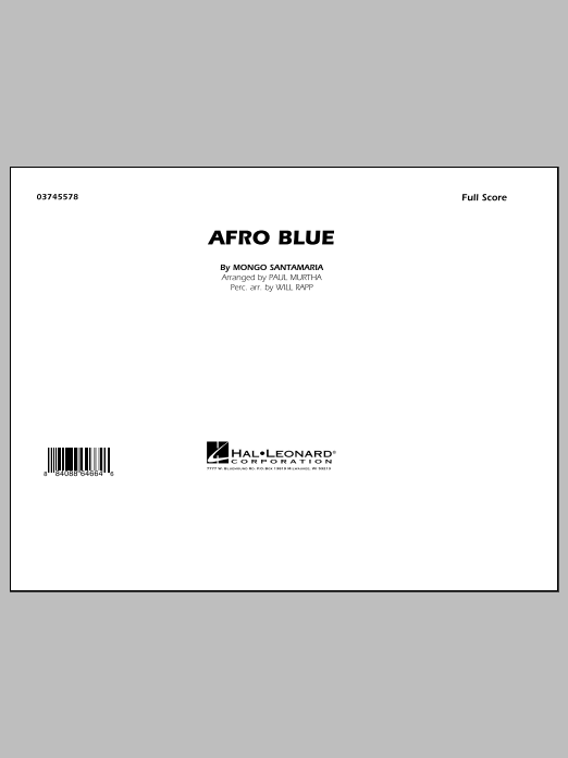 Afro Blue (COMPLETE) sheet music for marching band by Paul Murtha