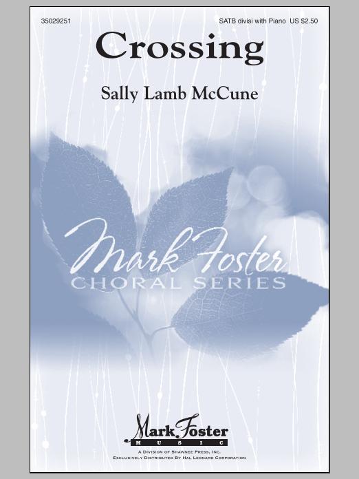 Partition chorale Crossing de Sally Lamb McCune - SATB