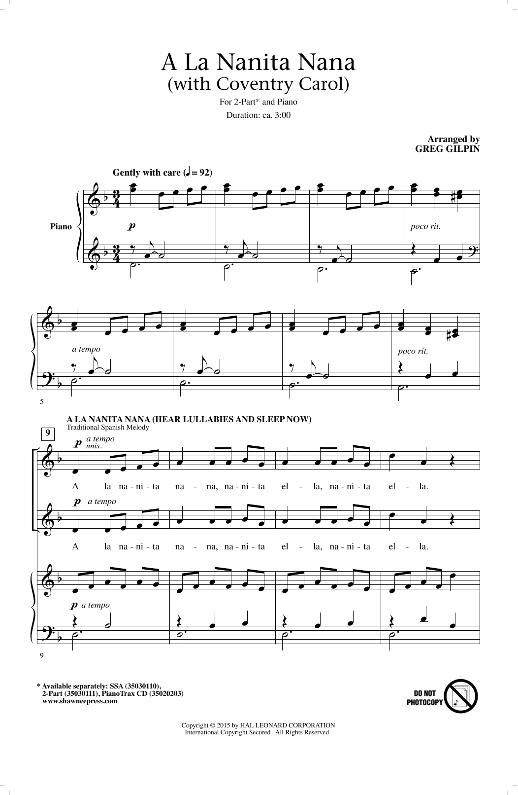 Partition chorale A La Nanita Nana (Hear Lullabies And Sleep Now) de Greg Gilpin - 2 voix