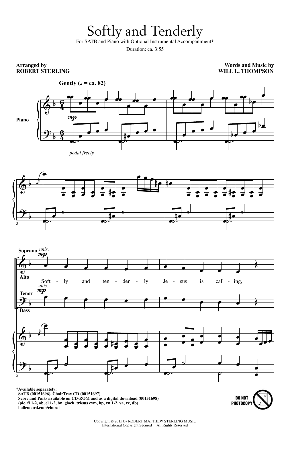 Partition chorale Softly And Tenderly de Will L. Thompson - SATB