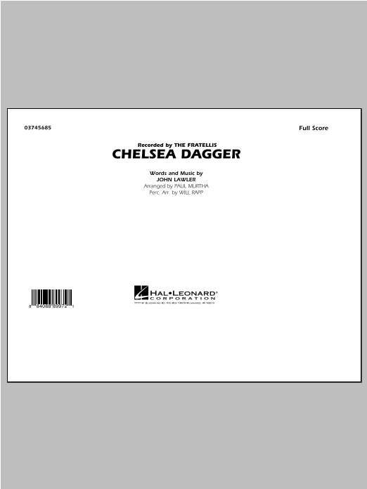 Chelsea Dagger (COMPLETE) sheet music for marching band by Paul Murtha