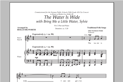Partition chorale The Water Is Wide (Bring Me A Little Water, Sylvie) de Rollo Dilworth - 2 voix