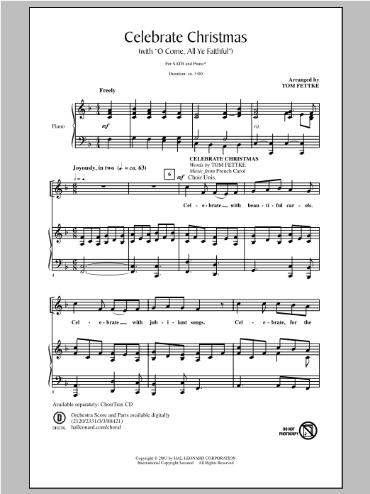 Partition chorale Celebrate Christmas (with O Come, All Ye Faithful) de Tom Fettke - SATB
