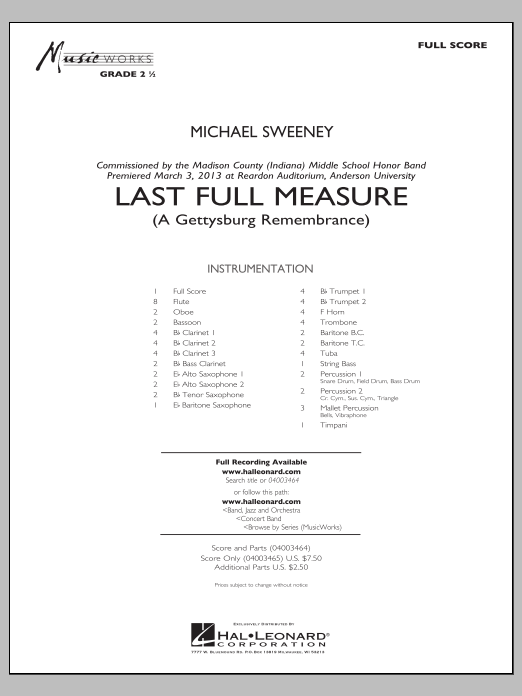 Last Full Measure (A Gettysburg Remembrance) (COMPLETE) sheet music for concert band by Michael Sweeney
