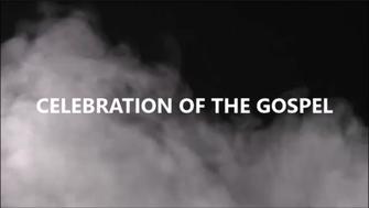 Celebration of the Gospel