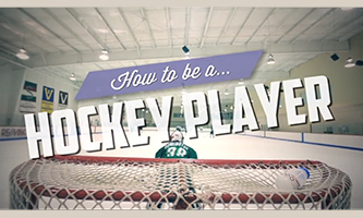 VIDEO: How To Be A Hockey Player