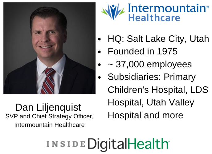 Dan Liljenquist, J.D., chief strategy officer of Intermountain Healthcare