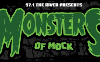 97.1 The River Presents...Monsters of Mock