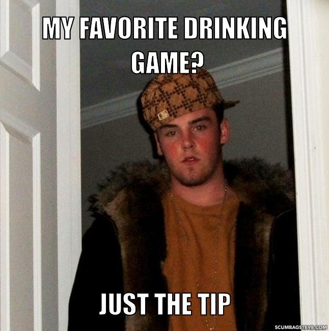 my-favorite-drinking-game-just-the-tip-e