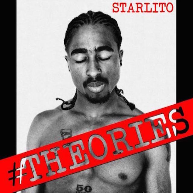 "Starlito ""Theories"" Release Date, Cover Art, Tracklist, Download & Mixtape Stream"
