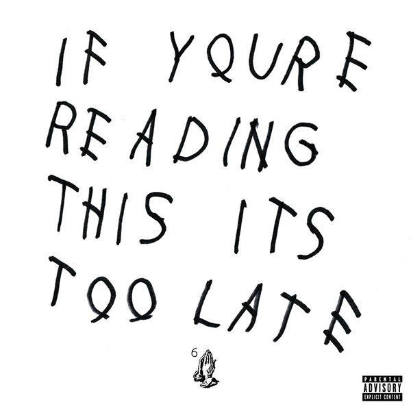 "Drake ""If Youre Reading This Its Too Late"" Album Stream, Tracklist & Cover Art"
