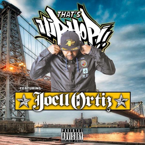 Resultado de imagen para Joell Ortiz - That's Hip Hop