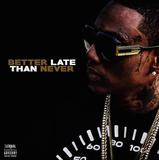 soulja boy better late than never album review