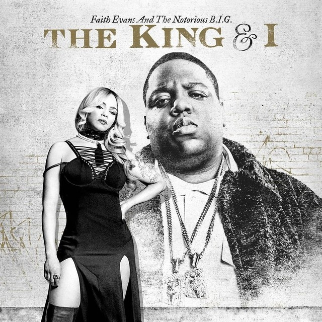 faith evans amp the notorious big quotthe king amp iquot album