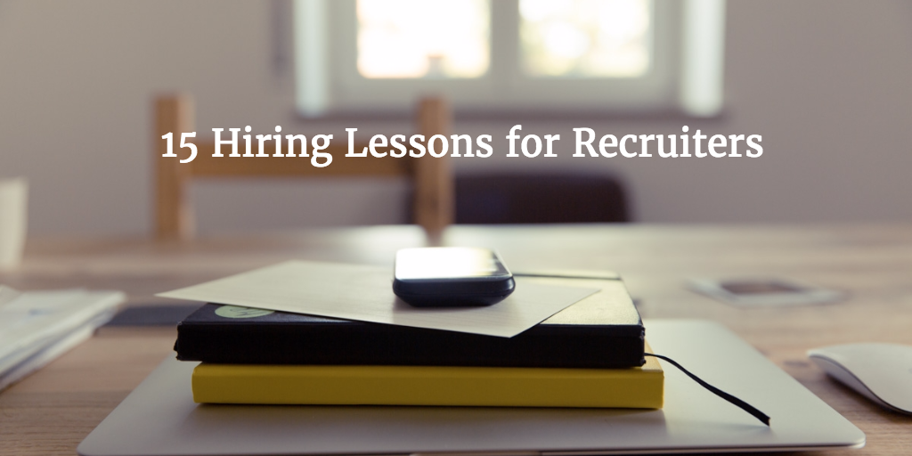Hiring  lesssons recruiters