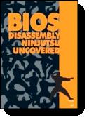 BIOS Disassembly Ninjutsu Uncovered