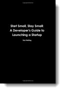 Book cover for 'Start Small, Stay Small'