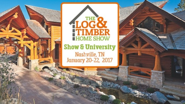 2017 Nashville Log and Timber Home Show