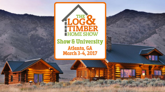 2017 Atlanta Log and Timber Home Show