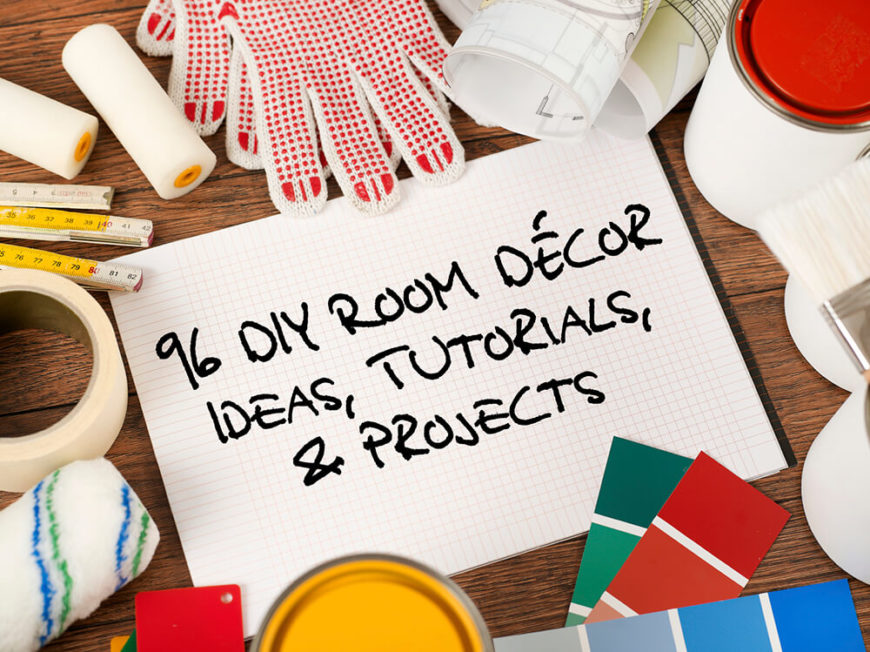 96 diy room d cor ideas to liven up your home for Diy room decor projects