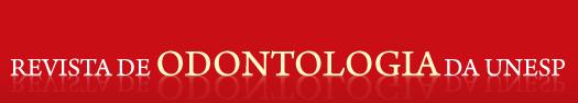 Revista de Odontologia da UNESP