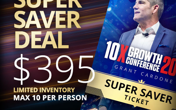 10x Growth conference – by Grant Cardone