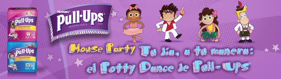 """House Party """"Tu día, a tu manera: el Potty Dance de Pull-Ups®"""""""