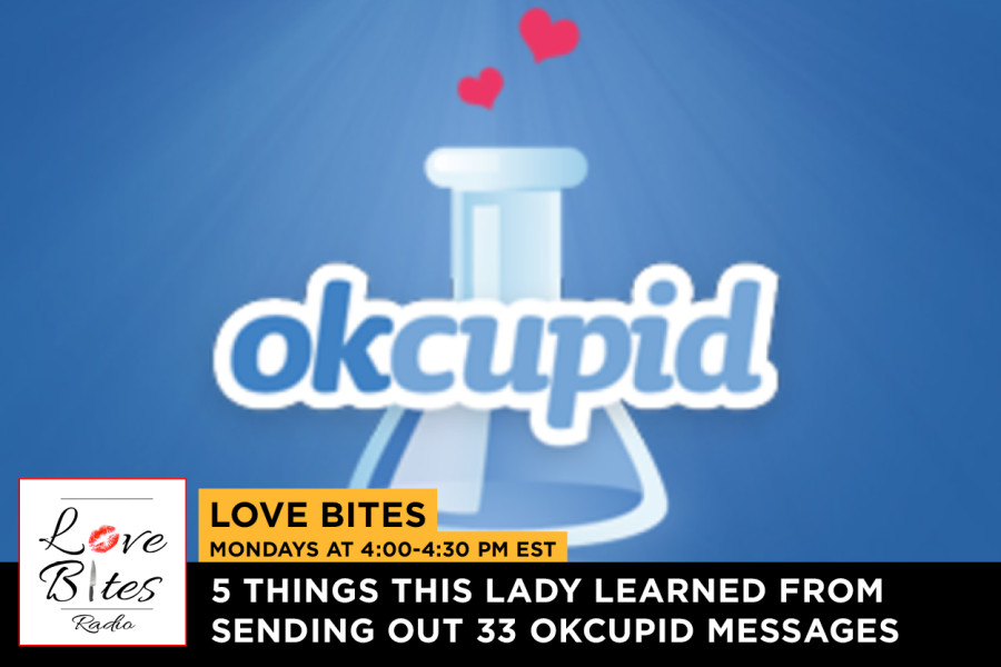 Love Bites- 5 Things This Lady Learned from Sending Out 33 OKCupid Messages