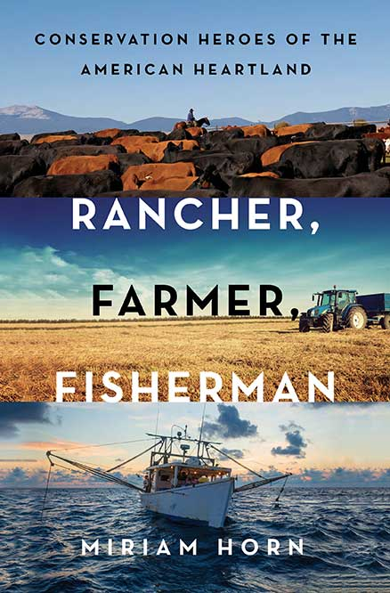 Rancer, Farmer, Fisherman book Miriam Horn