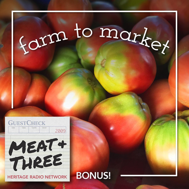 Bonus Farm to Market