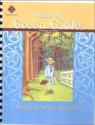Anne Of Green Gables Student Guide