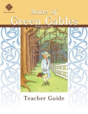 Anne Of Green Gables Teacher Manual