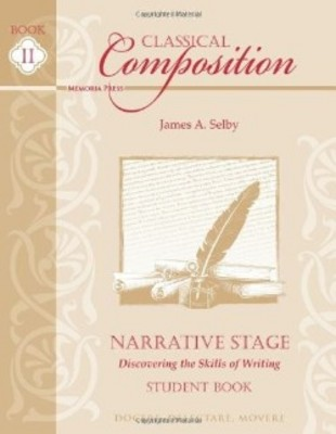 Classical Composition II: Narrative Stage Student Book