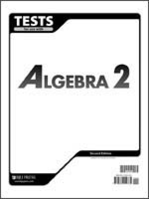 Algebra 2 Tests Grd 11 2nd Edition