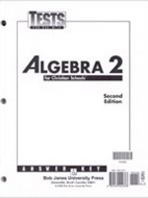 Algebra 2 Tests Answer Key (for use with 2nd edition)