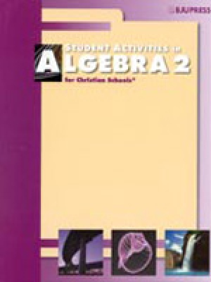 Algebra 2 Student Activities (for use with 2nd ed.)