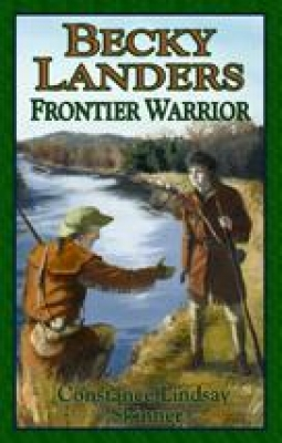 Becky Landers: Frontier Warrior