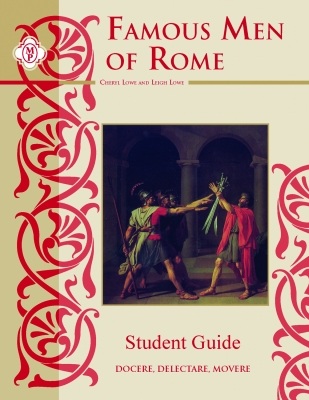 Famous Men Of Rome Study Guide Student Book