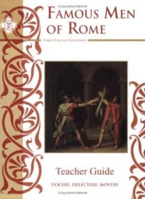 Famous Men Of Rome Study Guide Teacher Book
