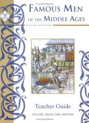 Famous Men Of The Middle Ages Teacher Guide