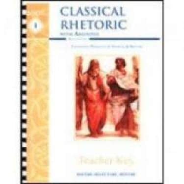Classical Rhetoric With Aristotle Traditional Principles Of Speaking and Writing Key
