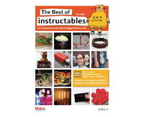 The Best of Instructables Vol. 1