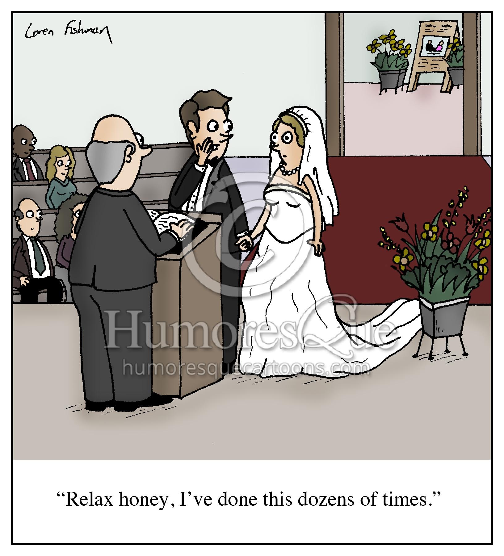 wedding groom says he's done it dozens of times marriage cartoon